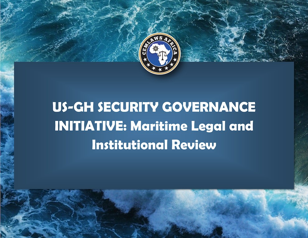 US-GH SGI Maritime Legal and Institutional Review